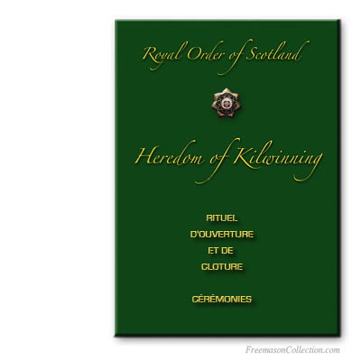 Rituel d'Heredom of Kilwinning. Royal Order of Scotland